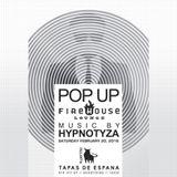 02-20-16 Part 1 - Popup Firehouse w/ DJ Hypnotyza