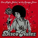 One Night Ballin' at the Savage Disco