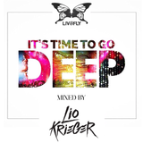 Lio Krieger @ Preview IT'S TIME TO GO DEEP // LIV&FLY