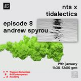 Tidalectics w/ Andrew Spyrou - 19th January 2018