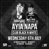 Ayia Napa MiniMix / Club Black'N'White / @MrScottt Supporting DJ Russke - Weds 9th July