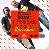 Responsibly Drinking Rum - Trinidad Carnival Quencher 19