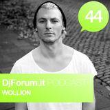 Djforum.it Podcast #44: WOLLION