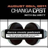 Changacast with Dj Arity - 08-26-2011