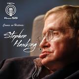 Conoce su historia: Stephen Hawking