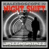 Kaleidoscope 39 =NIGHT SHIFT= Hervé Roy, Piero Piccioni, Bert Weedon, Johnny Harris, Alan Parker....
