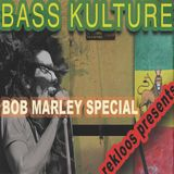 BASS KULTURE #03 - BOB MARLEY SPECIAL_2019