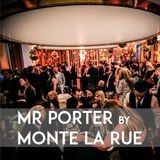 Mr Porter by Monte La Rue