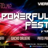Powerful Fest v4.0 @ El Burlesque de Pedro Telmo