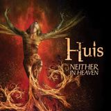 "HUIS: "" Neither in Heaven "" Official Launch / Lancement Officiel"