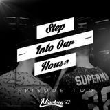 Nineteen92 Present - STEP INTO OUR HOUSE EP02