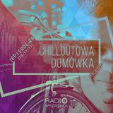 Chilloutowa Domówka # 28 pres. QUEST @ Radio Września 93.7 FM / 18.11.2017