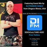 SEKSiCuLLTURE #035_Pure Techno Guest Mix by Frankie Shulz_4 May 2018