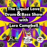 The Liquid Love Drum & Bass Show with Lara Campbell - 17th December 2019
