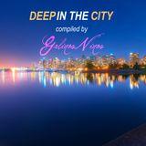 Deep in the City - Galinos Ninos