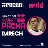 Barech@Pacha pres. WiLd pt 2