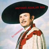 ANTONIO AGUILAR MIX BY DJ HARAGAN
