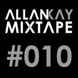 Allan Kay - Mixtape #010