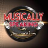 Musically Speaking with Luis and Pedro - Episode 9 - Singing Competitions