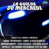 La Guilde du Mercredi 123 (S04E25) - Alabaster Wolves, American Vampire, réalité virtuelle, Sony