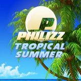 DJ Philizz - Tropical Summer Mix (Section 2017)
