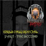 Badass Martin's Rockout Radio Show . Girls Only Special -  Part the 2nd !