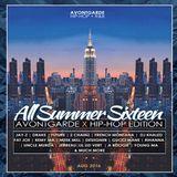 AvontGarde Presents: All Summer Sixteen - Hip-Hop & RNB Edition AUG 2016