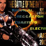 THE BATTLE OF THE RHYTHMS - BY DJ EDGAR - MARZO 2013
