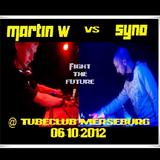 Martin W vs. Syno LIVE @ TubeClub Merseburg / 06.10.2012