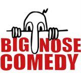 Big Nose Comedy - 12/10/2017