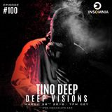 Tino Deep - Deep Visions Episode 100 Part Two (March 2018, InsomniaFm,Pure.Fm)