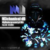 M3chanical dB - MyUnderground.pl Mix Vol. 48 - 07.2013