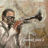 BamaLoveSoul.com presents [Some] Jazz 2 (Compilation)