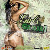 Girls & Ganja: powered by Di Juice Boxx