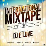 International Mixtape vol 6 (Audio Version) 2018