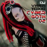 DJ Vyper Toxic - Cyber Goth 2