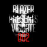 Blazer - Vibrate - 002