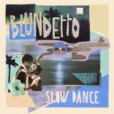 Blundetto 60min mix | SLOW DANCE | Campus Club
