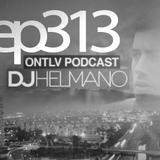 ONTLV PODCAST - Trance From Tel-Aviv - Episode 313 - Mixed By DJ Helmano