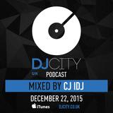 CJ iDJ - DJcity UK Podcast - 22/12/15