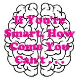 If You're Smart, How Come You Can't . . . (Matthew 4:1-11)