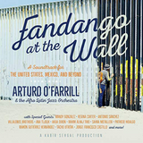 Social Music w/ Sammy Figueroa, September 18, 2018 - Fandango At The Wall w/ Arturo O'Farrill