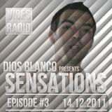 Dios Blanco - Sensations #3 (14.12.2011)