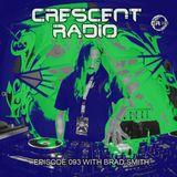 Brad Smith (aka Sleven) - Crescent Radio 93 (DEC 2019)