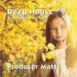 Deep House 9 - Global House Party No.209 mix