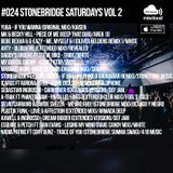#024 StoneBridge Saturdays Vol 2