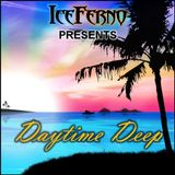 Iceferno presents Daytime Deep