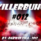 KillerBuho #012 - Old School & Progressive - By Darwin Vila 2012