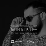Dalibor Dadoff - The Sound of Cotton Beach Club (IBIZA GLOBAL RADIO) 2017 vol.02