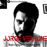 Jorge Verrone - Bajo Consumo Podcast 139